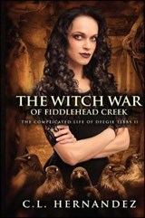 The Witch War of Fiddlehead Creek | C. L. Hernandez |