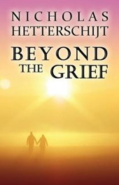Beyond the Grief