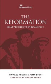 The Reformation | Reeves, Michael ; Stott, John & J. E. M. Cameron |