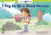 I Try to Be a Good Person | Trisha Callella-Jones |