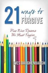 21 Ways to Forgive
