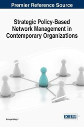 Strategic Policy-based Network Management in Contemporary Organizations