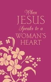 When Jesus Speaks to a Woman's Heart