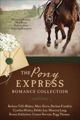 The Pony Express Romance Collection | Barbara Tifft Blakey |