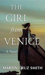 The Girl from Venice | Martin Cruz Smith |