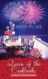 Queen of the Cookbooks | Ashton Lee |