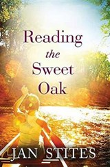 Reading the Sweet Oak | Jan Stites |