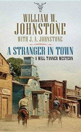 A Stranger in Town | William W. Johnstone |