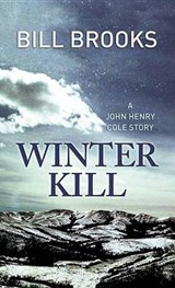 Winter Kill | Bill Brooks |