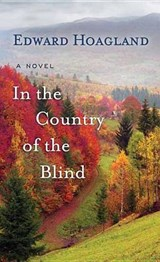 In the Country of the Blind | Edward Hoagland |