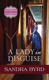 A Lady in Disguise | Sandra Byrd |