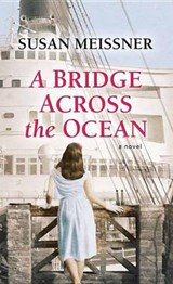 A Bridge Across the Ocean | Susan Meissner |