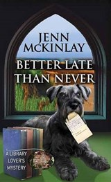 Better Late Than Never | Jenn Mckinlay |