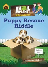 Puppy Rescue Riddle | Catherine Nichols |