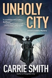 Unholy City | Carrie Carrie Smith |