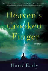 Heaven's Crooked Finger | Hank Early |