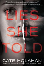 Lies She Told | Cate Holahan |