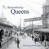 Remembering Queens | Kevin Sean O'donoghue |