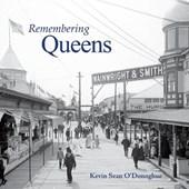 Remembering Queens