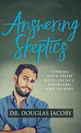 Answering Skeptics | Douglas Jacoby |