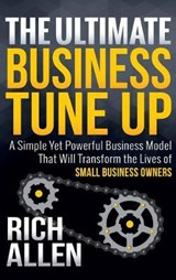 The Ultimate Business Tune Up | Rich Allen |