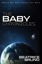 The Baby Chronicles | Beatrice Bruno |