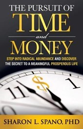 The Pursuit of Time and Money