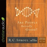 Are People Basically Good? | R. C. Sproul |