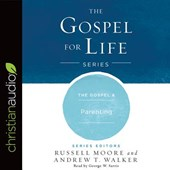 The Gospel & Parenting | Russell Moore |