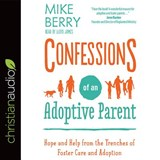 Confessions of an Adoptive Parent | Mike Berry |
