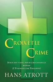 Croix Et Le Crime