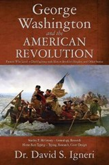 George Washington and the American Revolution | Dr David Igneri |