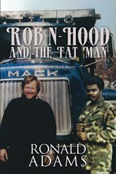 Rob-N-Hood and the Fat Man