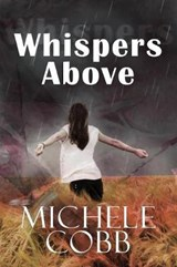 Whispers Above | Michele Cobb |