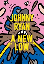 A New Low | Johnny Ryan |