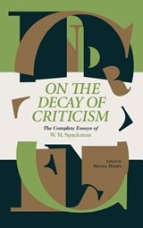 On the Decay of Criticism | W. M. Spackman |