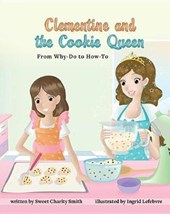 Clementine & the Cookie Queen