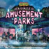 Haunted Amusement Parks