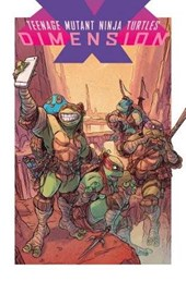 Teenage Mutant Ninja Turtles Dimension X