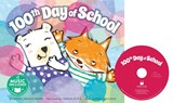 100th Day of School [With Audio CD] | Emma Carlson Berne |