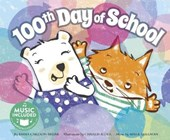 100th Day of School | Emma Carlson Berne |