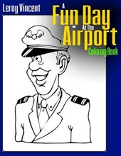 A Fun Day at the Airport Coloring Book