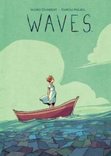 Waves | Ingrid Chabbert ; Carole Maurel |
