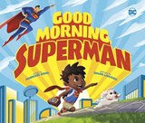 Good Morning, Superman | Michael Dahl |