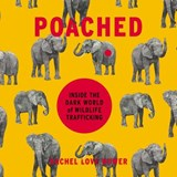 Poached | Rachel Love Nuwer |