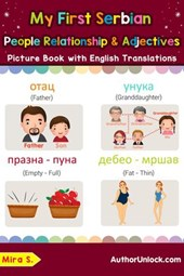 My First Serbian People, Relationships & Adjectives Picture Book with English Translations (Teach & Learn Basic Serbian words for Children, #13)