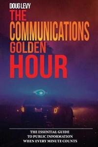 The Communications Golden Hour | Doug Levy |