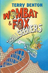 Wombat & Fox Thrillseekers | Terry Denton |