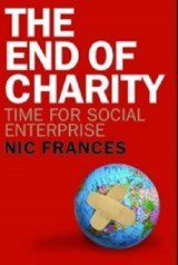 The End of Charity | Frances, Nic ; Cuskelly, Maryrose |