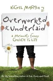 Overworked & Underlaid
